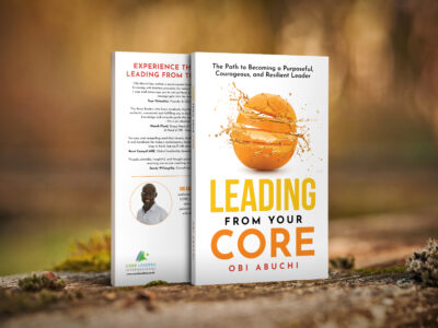 Leading from Your Core: Obi Abuchi